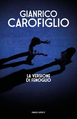 Copertina del libro La versione di Fenoglio di Gianrico Carofiglio