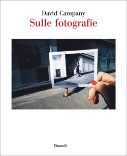 Copertina del libro Sulle fotografie di David Campany