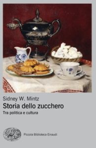 Copertina del libro Storia dello zucchero di Sidney W. Mintz