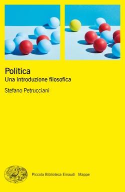Copertina del libro Politica di Stefano Petrucciani
