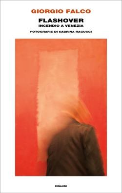 Copertina del libro Flashover di Giorgio Falco