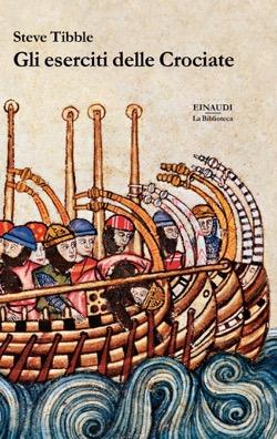 Copertina del libro Gli eserciti delle crociate di Steven Tibble