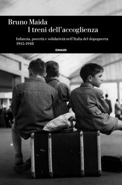 Copertina del libro I treni dell'accoglienza di Bruno Maida