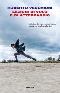 Copertina del libro Lezioni di volo e di atterraggio di Roberto Vecchioni