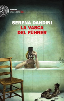 Copertina del libro La vasca del Führer di Serena Dandini