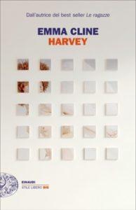 Copertina del libro Harvey di Emma Cline