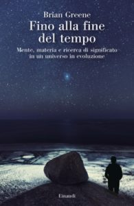 Copertina del libro Fino alla fine del tempo di Brian Greene
