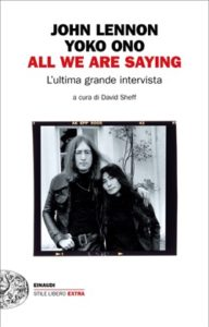 Copertina del libro All we are saying di John Lennon, Yoko Ono