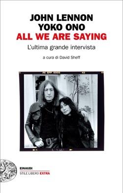 Copertina del libro All we are saying di John Lennon, Yoko Ono