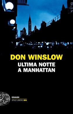 Copertina del libro Ultima notte a Manhattan di Don Winslow