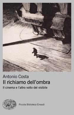 Copertina del libro Il richiamo dell'ombra di Antonio Costa