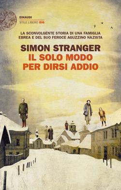 Copertina del libro Il solo modo per dirsi addio di Simon Stranger