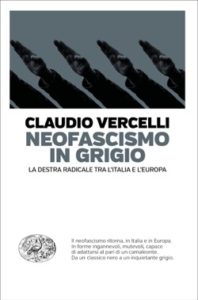 Copertina del libro Neofascismo in grigio di Claudio Vercelli
