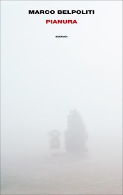 Copertina del libro Pianura di Marco Belpoliti