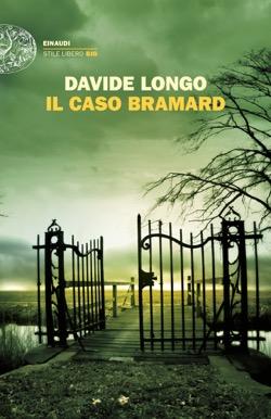 Copertina del libro Il caso Bramard di Davide Longo