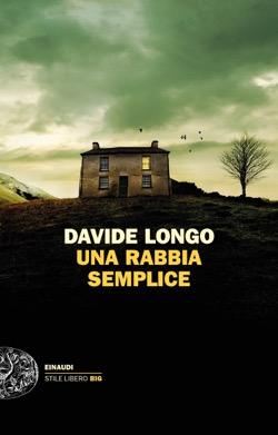 Copertina del libro Una rabbia semplice di Davide Longo
