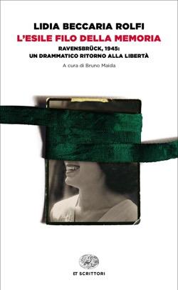 Copertina del libro L'esile filo della memoria di Lidia Beccaria Rolfi