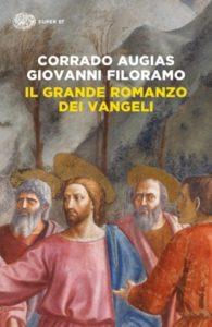 Copertina del libro Il grande romanzo dei Vangeli di Corrado Augias, Giovanni Filoramo