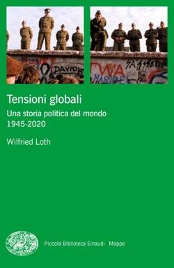 Copertina del libro Tensioni globali di Wilfried Loth