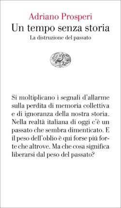 Copertina del libro Un tempo senza storia di Adriano Prosperi