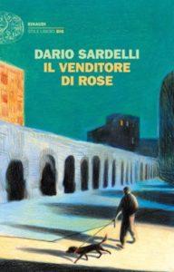 Copertina del libro Il venditore di rose di Dario Sardelli
