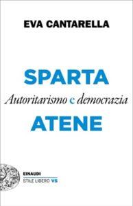 Copertina del libro Sparta e Atene di Eva Cantarella