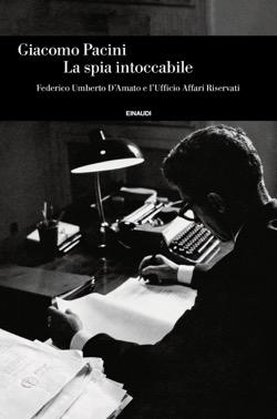 Copertina del libro La spia intoccabile di Giacomo Pacini
