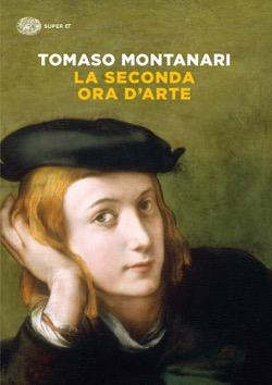 Copertina del libro La seconda ora d'arte di Tomaso Montanari
