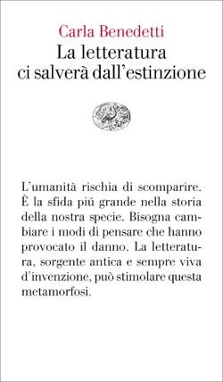 Copertina del libro La letteratura ci salverà dall'estinzione di Carla Benedetti