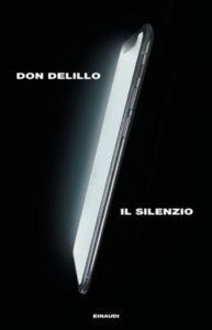 Copertina del libro Il silenzio di Don DeLillo