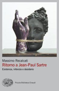 Copertina del libro Ritorno a Jean-Paul Sartre di Massimo Recalcati