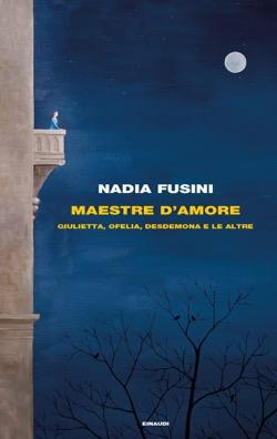 Copertina del libro Maestre d'amore di Nadia Fusini