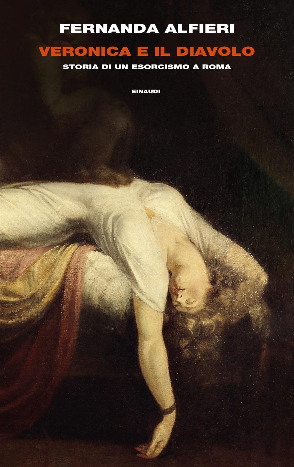 Veronica e il diavolo, Fernanda Alfieri. Giulio Einaudi Editore - Frontiere