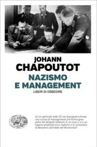 Copertina del libro Nazismo e management di Johann Chapoutot