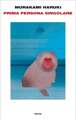 Copertina del libro Prima persona singolare di Murakami Haruki