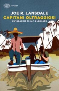 Copertina del libro Capitani oltraggiosi di Joe R. Lansdale