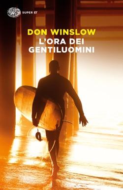 Copertina del libro L'ora dei gentiluomini di Don Winslow