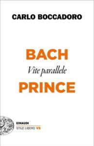 Copertina del libro Bach e Prince di Carlo Boccadoro