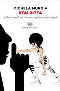 Copertina del libro Stai zitta di Michela Murgia
