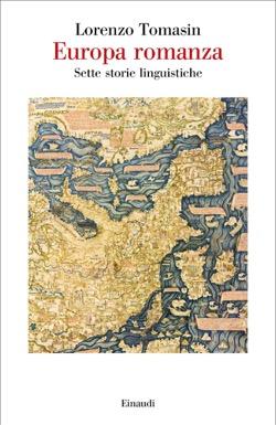 Copertina del libro Europa romanza di Lorenzo Tomasin