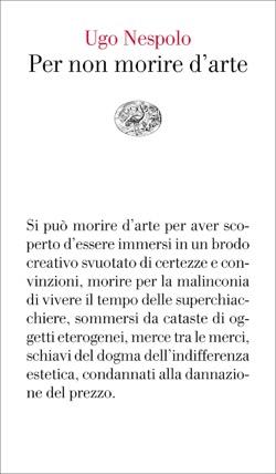 Copertina del libro Per non morire d'arte di Ugo Nespolo