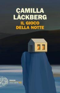 Copertina del libro Il gioco della notte di Camilla Läckberg