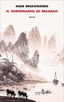 Copertina del libro Il dizionario di Maqiao di Han Shaogong