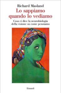 Copertina del libro Lo sappiamo quando lo vediamo di Richard Masland