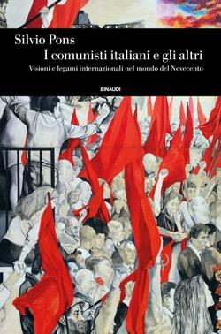 Copertina del libro I comunisti italiani e gli altri di Silvio Pons