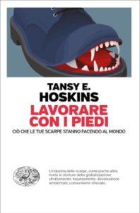 Copertina del libro Lavorare con i piedi di Tansy Hoskins