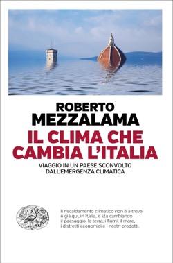 Copertina del libro Il clima che cambia l'Italia di Roberto Mezzalama