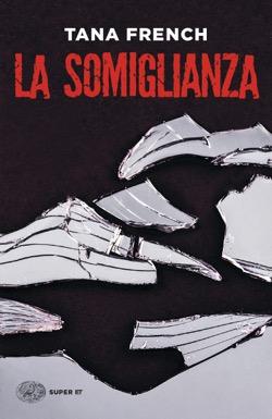 Copertina del libro La somiglianza di Tana French
