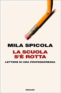 Copertina del libro La scuola s'è rotta di Mila Spicola