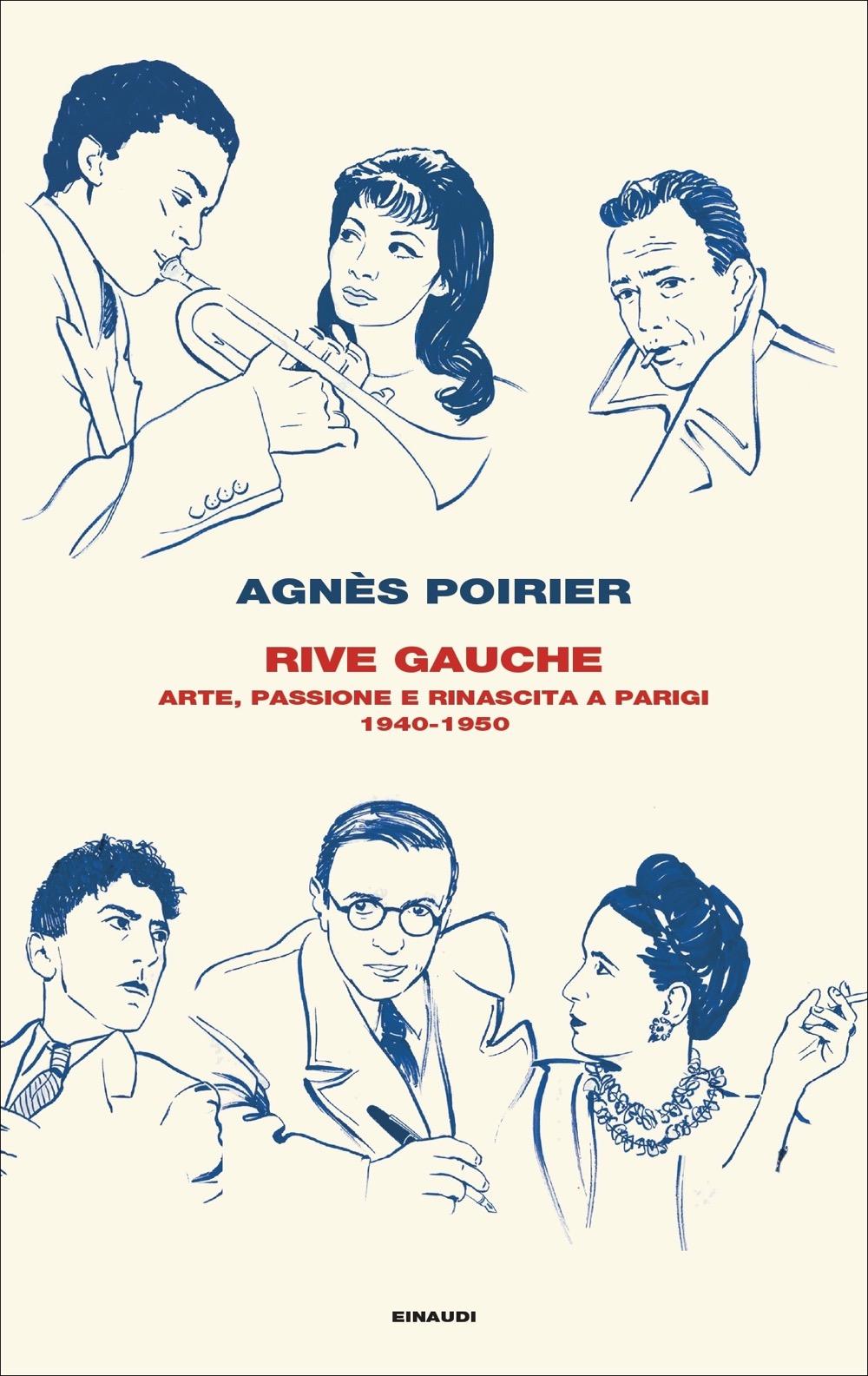 Rive Gauche, Agnès Poirier. Giulio Einaudi Editore - Frontiere